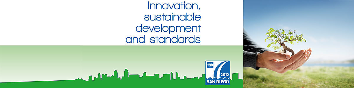 "ISO standards ""drive"" innovation and sustainable development"