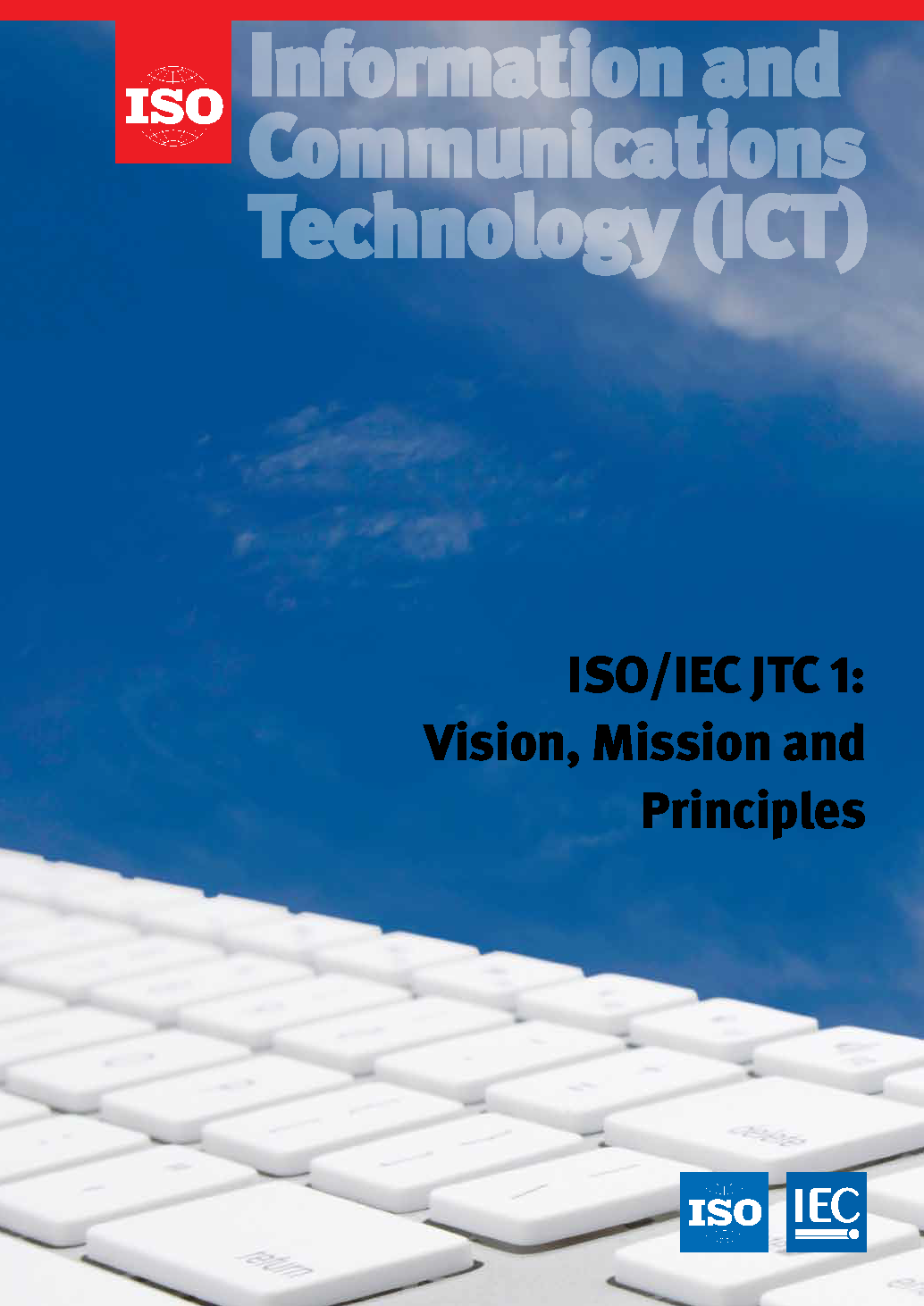 JTC1 Vision, Mission and Principles