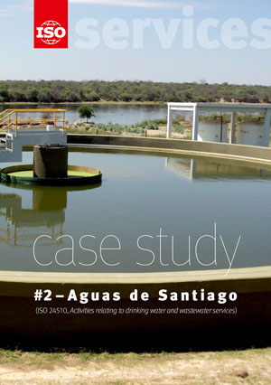 Cover page: ISO Strategy for Services - Case study #2: Aguas de Santiago (ISO 24510, Activities relating to drinking water and wastewater services)