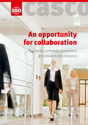 Cover page: An opportunity for collaboration - Standards, conformity assessment, accreditation and insurance