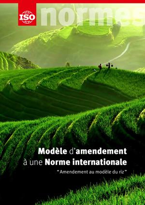 """Page de couverture: Modèle  d'amendement  à une  Norme internationale - """"Amendement au modèle du riz"""""""