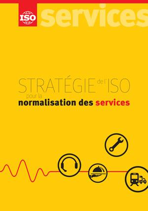 Page de couverture: Stratégie de l'ISO pour la normalisation des services