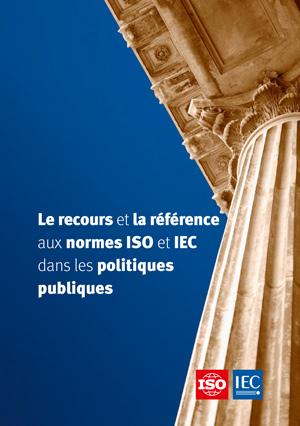 Page de couverture: Le recours et la référence aux normes ISO et IEC dans les politiques publiques
