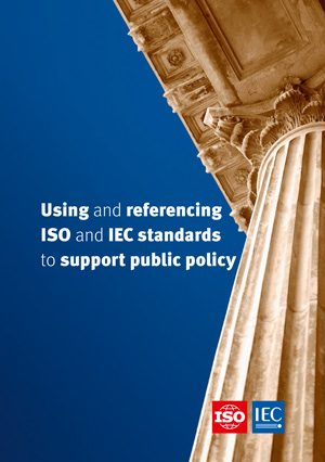 Cover page: Using and referencing ISO and IEC standards to support public policy