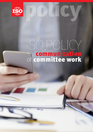 Cover page: ISO policy on communication of committee work - Policy on communication of committee work to external parties and document retention