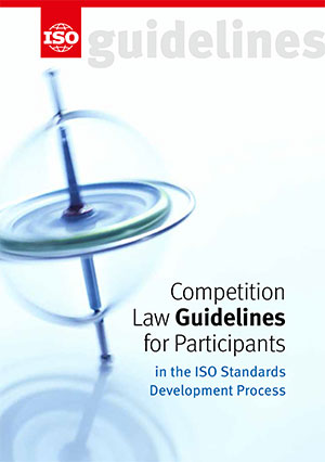 Титульный лист: Competition Law Guidelines for Participants in the ISO Standards Development Process