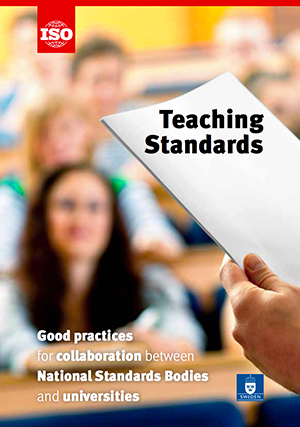 Cover page: Teaching Standards. Good practices for collaboration between National Standards Bodies and universities